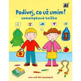 Výtvarné a kreativní hračky - Samolepková knížka - Podívej, co už umím