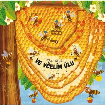 Pro nejmenší - Knížka Co se děje ve včelím úlu